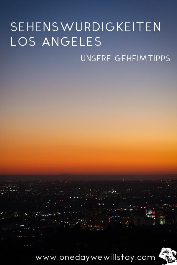 Sehenswürdigkeiten Los Angeles - Unsere Geheimtipps