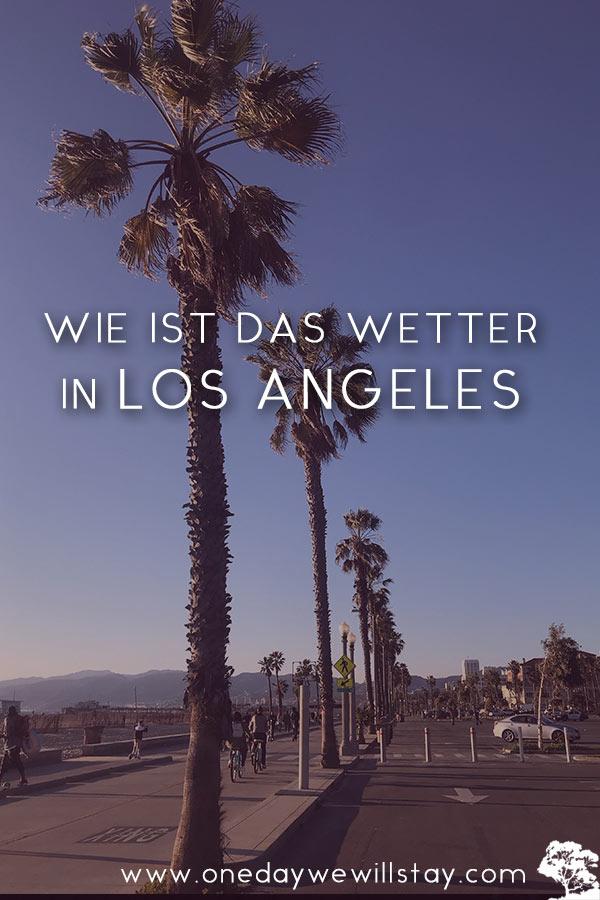 Alle Infos über das Wetter in Los Angeles
