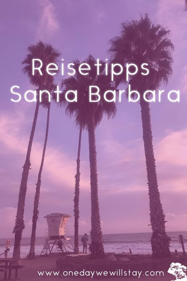 Reisetipps uns beste Reisezeit für Santa Barbara in Kalifornien